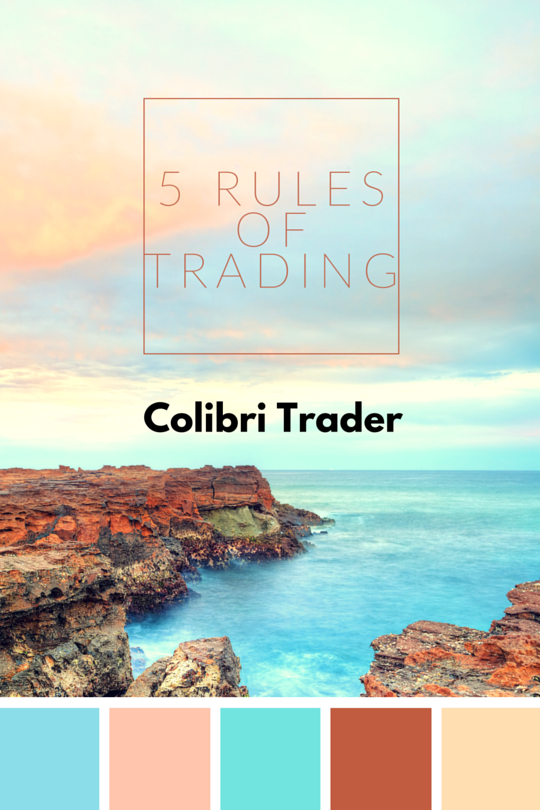 my 5 rules of trading