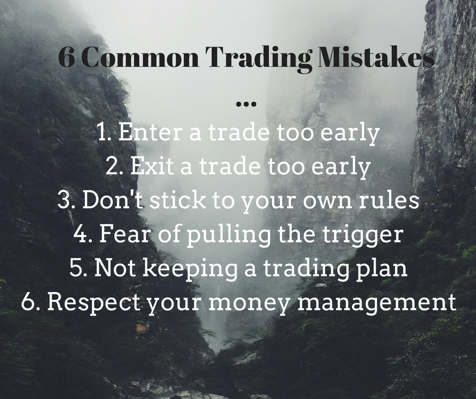 6 common trading mistakes