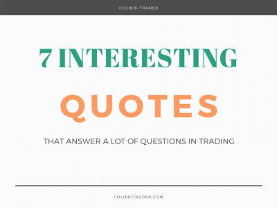 7 Interesting Quotes That Answer A Lot Of Questions In Trading